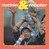 Ruckin'  Maulin': Stories and Yarns from the Pitches
