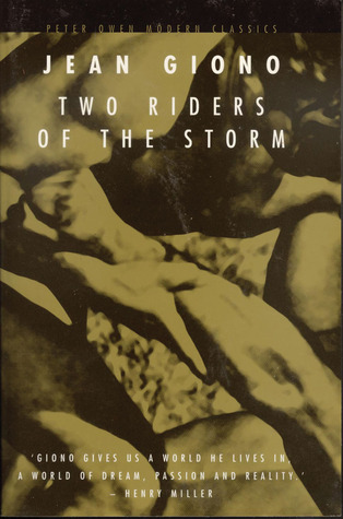Two Riders of the Storm by Jean Giono