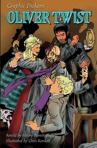 Graphic Dickens: Oliver Twist