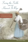 Swing the Sickle for the Harvest is Ripe: Gender and Slavery in Antebellum Georgia