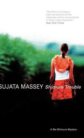 Shimura Trouble by Sujata Massey
