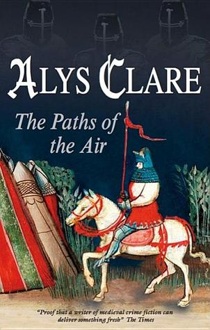 The Paths of the Air (Hawkenlye Mysteries, #11)