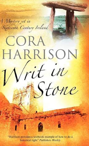 Writ in Stone by Cora Harrison