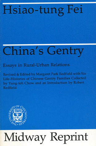Chinas Gentry Essays On Ruralurban Relations By Hsiaotung Fei  Essays On Science And Religion also Essay About Healthy Eating  Teaching Essay Writing To High School Students