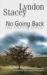 No Going Back (Daniel Whelan, #1)