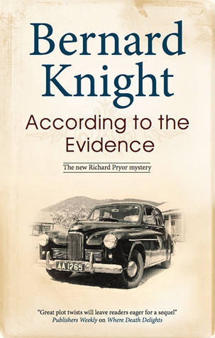 According to the Evidence (Dr Richard Pryor Mystery #2)