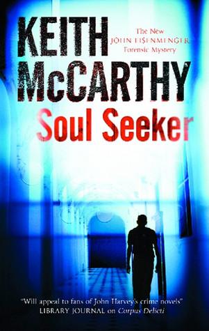 Soul Seeker by Keith McCarthy