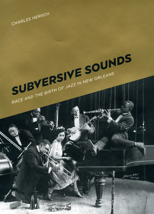 Subversive Sounds by Charles Hersch