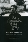 The Resurrection of the Body: Pier Paolo Pasolini from Saint Paul to Sade