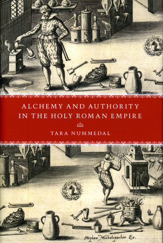 Alchemy and Authority in the Holy Roman Empire
