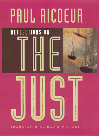 Reflections on the Just by Paul Ricœur