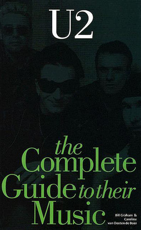The Complete Guide to Their Music: U2