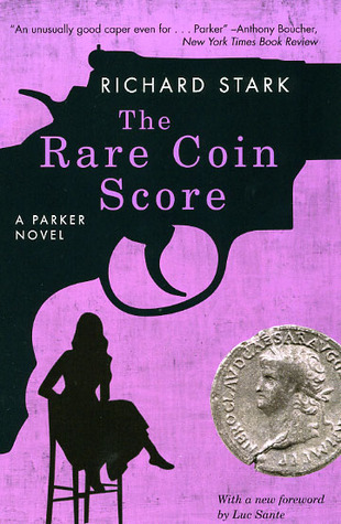 The Rare Coin Score by Richard Stark