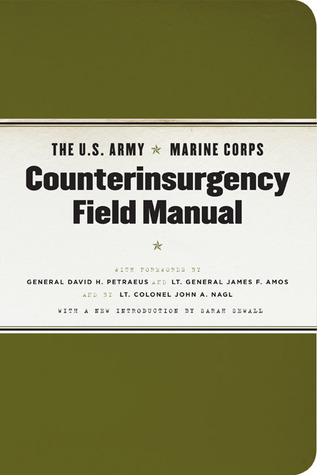 the u s army marine corps counterinsurgency field manual by u s rh goodreads com Army Training Manual Army Field Manual 3 21.5