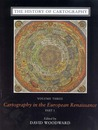 The History of Cartography, Volume 3: Cartography in the European Renaissance, Part 1