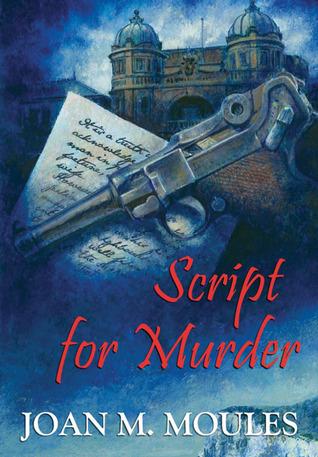 Script For Murder By Joan Moules