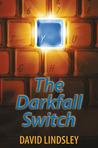 The Darkfall Switch