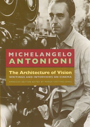 The Architecture of Vision: Writings and Interviews on Cinema