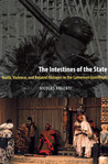 The Intestines of the State by Nicolas Argenti