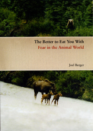 The Better to Eat You With by Joel Berger