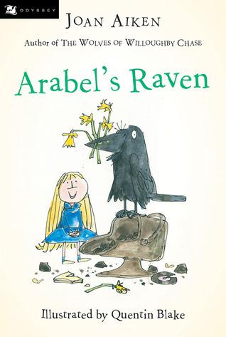 Arabel's Raven (Arabel and Mortimer, #1-3)