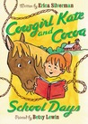 School Days (Cowgirl Kate and Cocoa, #3)