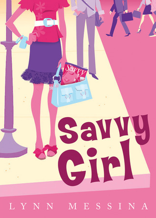 Savvy Girl by Lynn Messina