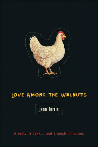 Love among the Walnuts by Jean Ferris