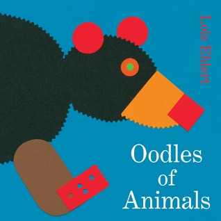 Oodles of Animals by Lois Ehlert