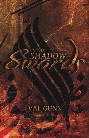 In the Shadow of Swords by Val Gunn