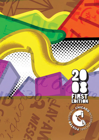 2008 First Edition: Chicago International Poster Biennial