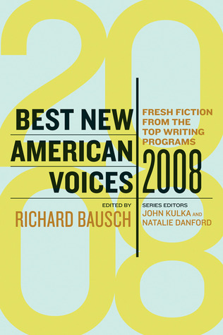 Best New American Voices 2008 by Richard Bausch
