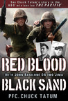 Red Blood, Black Sand: with John Basilone on Iwo Jima