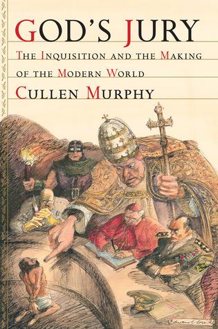 God's Jury by Cullen Murphy