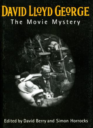 David Lloyd George: The Movie Mystery