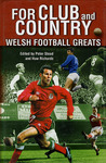 For Club and Country: Welsh Football Greats