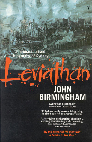 Leviathan the unauthorised biography of sydney by john birmingham 591321 fandeluxe Images
