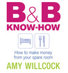 B  B Know-How: How to Make Money from Your Spare Room