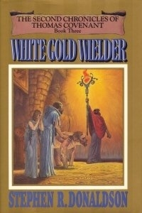 White Gold Wielder by Stephen R. Donaldson