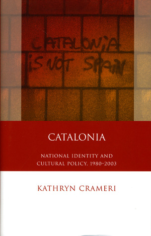 Catalonia: National Identity and Cultural Policy