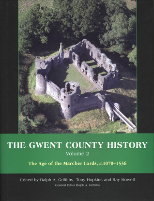 the-gwent-county-history-volume-2-the-age-of-the-marcher-lords