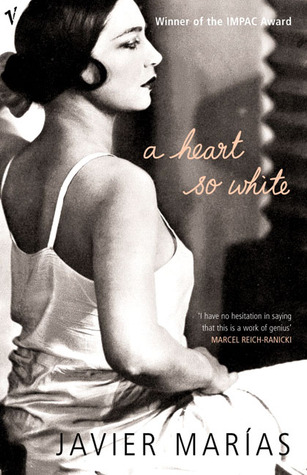 A Heart So White by Javier Marías