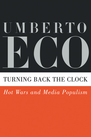 Turning Back the Clock: Hot Wars and Media Populism