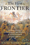 The First Frontier by Scott Weidensaul