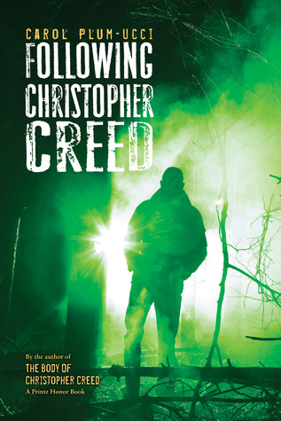 Following Christopher Creed (Steepleton Chronicles, #2)