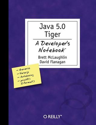 Java 5.0 Tiger by Brett McLaughlin