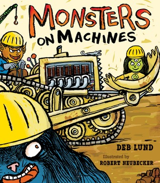 Monsters on Machines by Deb Lund