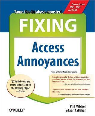 Fixing Access Annoyances