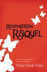 Remembering Raquel
