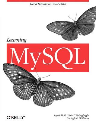 Learning MySQL by Seyed M.M. Tahaghoghi
